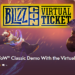 BlizzCon Wow Classic Demo Announced!